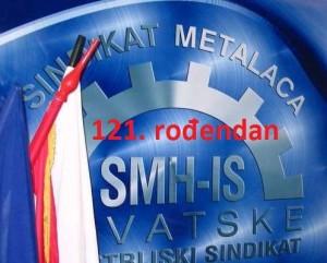121. rođendan Sindikata metalaca Hrvatske-Industrijskog sindikata